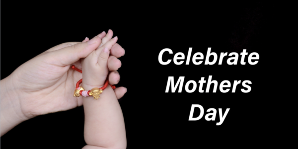 Celebrate Mother's Day