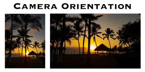 Camera Orientation